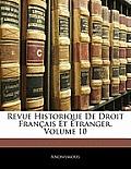 Revue Historique de Droit Franais Et Tranger, Volume 10