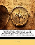 The New South: A Description of the Southern States, Noting Each State Separately, and Giving Their Distinctive Features and Most Sal