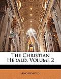 The Christian Herald, Volume 2