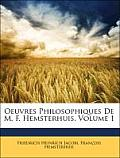 Oeuvres Philosophiques de M. F. Hemsterhuis, Volume 1