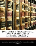 Summarized Proceedings ... and a Directory of Members, Volume 21