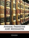Animal Parasites and Messmates