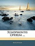 Xenophontis Operum ...