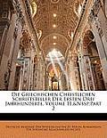Die Griechischen Christlichen Schriftsteller Der Ersten Drei Jahrhunderte, Volume 11, Part 2