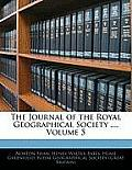 The Journal of the Royal Geographical Society ..., Volume 5
