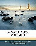 La Naturaleza, Volume 1