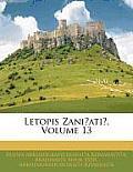 Letopis Zani?ati?, Volume 13