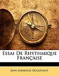 Essai de Rhythmique Franaise