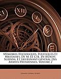 Mmoires Historiques, Politiques Et Militaires, de M. Le Cte. de Hordt, Sudois, Et Lieutenant-Gnral Des Armes Prussiennes, Volume 2