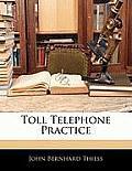 Toll Telephone Practice