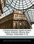 L'Osservatore Fiorentino Sugli Edifizi Della Sua Patria, Volumes 9-12