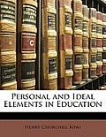 Personal and Ideal Elements in Education