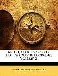 Bulletin de La Socit D'Archologie Lorraine, Volume 2