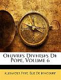 Oeuvres Diverses de Pope, Volume 6