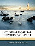 Mt. Sinai Hospital Reports, Volume 1