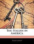 The Italian in America