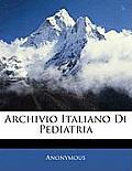 Archivio Italiano Di Pediatria