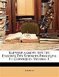 Rapport Annuel Sur Les Progrs Des Sciences Physiques Et Chimiques, Volume 1