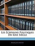 Les Crivains Politiques Du Xixe Sicle