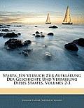 Sparta: Ein Versuch Zur Aufklrung Der Geschichte Und Verfassung Dieses Staates, Volumes 2-3