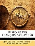 Histoire Des Franais, Volume 28