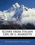 Scenes from Italian Life, by L. Mariotti