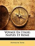 Voyage En Italie: Naples Et Rome