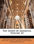 The Spirit of Missions, Volume 10