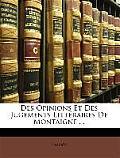 Des Opinions Et Des Jugements Littraires de Montaigne . .