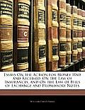 Essays on the Action for Money Had and Received, on the Law of Insurances, and on the Law of Bills of Exchange and Promissory Notes