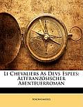 Li Chevaliers as Devs Espees: Altfranzsischer Abenteuerroman