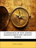 Catalogue of the Greek Manuscripts on Mount Athos