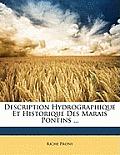 Description Hydrographique Et Historique Des Marais Pontins ...