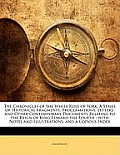 The Chronicles of the White Rose of York: A Series of Historical Fragments, Proclamations, Letters, and Other Contemporary Documents Relating to the R