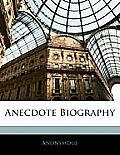 Anecdote Biography