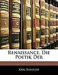 Renaissance, Die Poetik Der