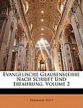 Evangelische Glaubenslehre Nach Schrift Und Erfahrung, Volume 2