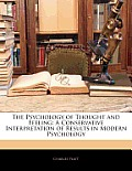 The Psychology of Thought and Feeling: A Conservative Interpretation of Results in Modern Psychology