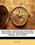Annuaire Statistique [Afterw.] Annuaire Du Dpartement Du Nord. an XI-1890