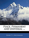 Peace, Permanent and Universal ...