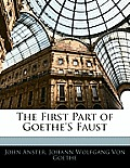 The First Part of Goethe's Faust