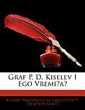Graf P. D. Kiselev I Ego Vremi?a?
