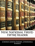 New National First[-Fifth] Reader