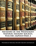 Memoirs of the Wernerian Natural History Society, Volume 2, Part 2