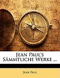 Jean Paul's Smmtliche Werke ...
