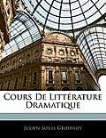 Cours de Littrature Dramatique