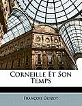 Corneille Et Son Temps