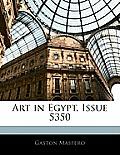 Art in Egypt, Issue 5350