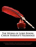 The Works of Lord Byron: Childe Harold's Pilgrimage