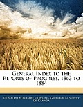 General Index to the Reports of Progress, 1863 to 1884